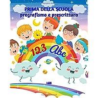 51E6L-SfuBL._AC_UL200_SR200,200_ PRIMA DELLA SCUOLA: pregrafismo e prescrittura: Libro di pregrafismo e prescrittura - Libro interattivo per bambini dai 4 ai 6 anni - Disegni, prescrittura e giochi