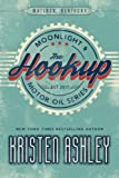 The Hookup: Volume 1 (Moonlight and Motor Oil)