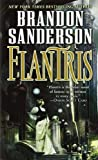 [Elantris] [By: Sanderson, Brandon] [August, 2006]