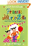 Princess Mirror-belle and the Party H...
