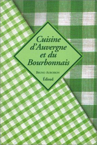 Cuisine d'Auvergne et du Bourbonnais