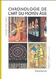 Guide culturel - Chronologie de l'art du Moyen-Âge