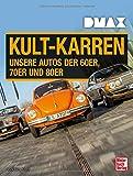 DMAX Kult-Karren: Unsere Autos der 60er, 70er und 80er - Joachim Kuch