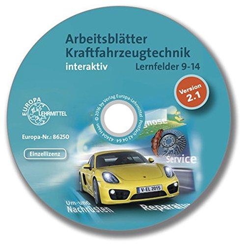 Arbeitsblätter Kraftfahrzeugtechnik LF 9-14 interaktiv: interaktive CD - Einzellizenz