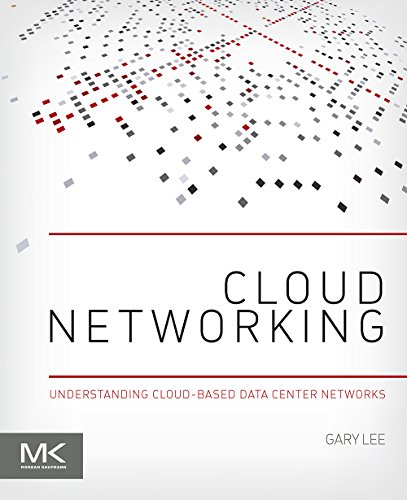 cloud-networking-understanding-cloud-based-data-center-networks