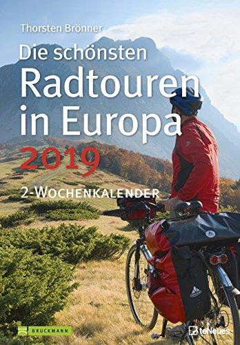 Die schönsten Radtouren in Europa 2019: Wochenkalender