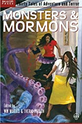 Monsters & Mormons by Wm Henry Morris (2011-10-31)