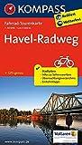 Havel-Radweg: Fahrrad-Tourenkarte. GPS-genau. 1:50000. (KOMPASS-Fahrrad-Tourenkarten, Band 7030)