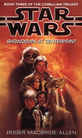 Cover of Showdown At Centerpoint (Star Wars: Corellian Trilogy 3)