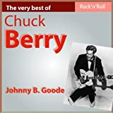 The Very Best of Chuck Berry: Johnny B. Goode
