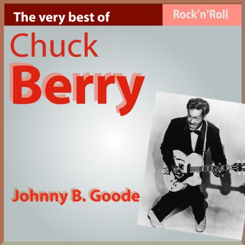 The Very Best of Chuck Berry: ...