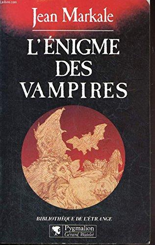 L'énigme des vampires par Jean Markale