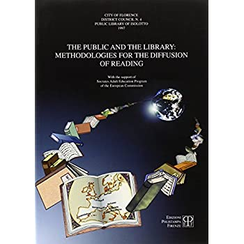 The Public And The Library: Methodologies For The Diffusion Of Reading