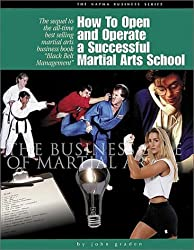 How to Open and Operate a Successful Martial Arts School