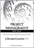 Project Management Práctico de PMP J. Eduardo Caamaño (28 jul 2011) Tapa blanda