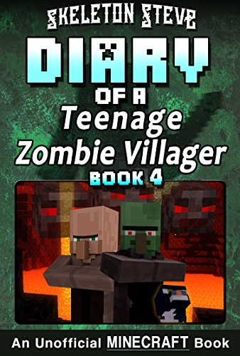 Diary of a Teenage Minecraft Zombie Villager - Book 4 ...