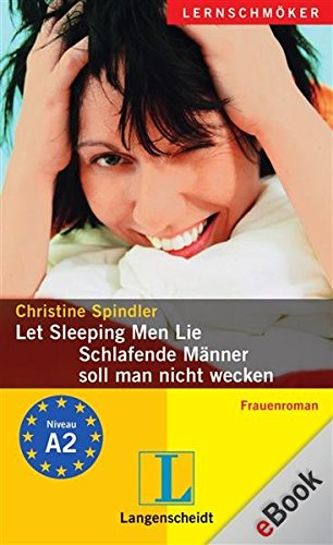 Let Sleeping Men Lie - Schlafende Männer soll man nicht wecken: Schlafende Männer soll man nicht wecken