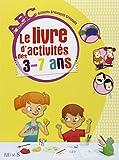 ABC - Le livre d'activités des 3-7 ans...