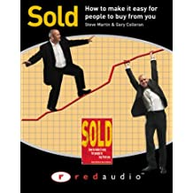 Sold!: How to Make it Easy for People to Buy from You