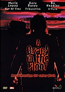 A Crack in the Floor - Der Schrecken ist unter euch