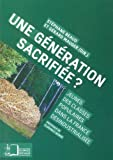Une génération sacrifiée ? : Jeunes des classes populaires dans la France désindustrialisée