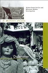 Dollmaker by J. Robert Janes (2002-05-06)