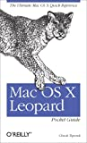 Mac OS X Leopard Pocket Guide: The Ultimate Mac OS X Quick Reference Guide (English Edition)