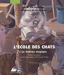 L'Ecole des Chats, Tome 2 : Le Cadeau magique