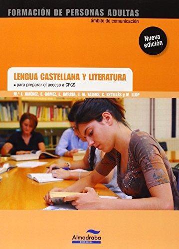 Lengua castellana y literatura para preparar el acceso a CFGS por Aa.Vv.
