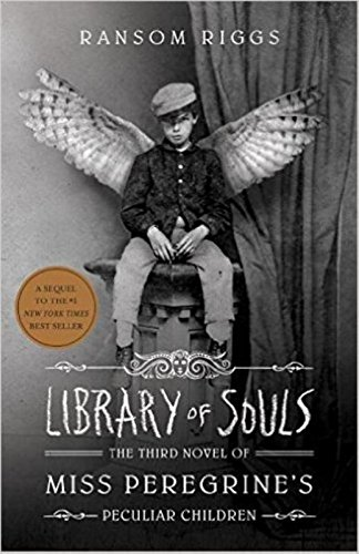 Library Of Souls. The Third Novel Of Miss Peregrine´s Pecul (Miss Peregrine's peculiar children)