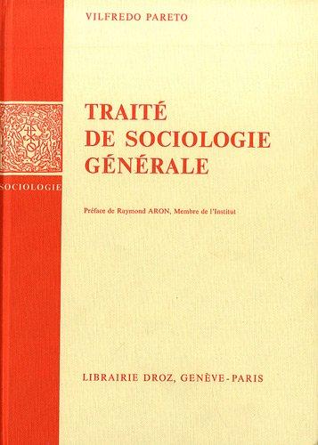 Oeuvres complètes, tome12 : Traité de sociologie générale