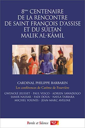 Le dialogue islamo-chrétien : 800 ans après Damiette par  Collectif