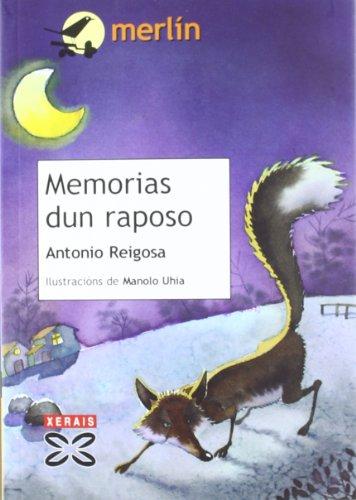 Memorias dun raposo (Infantil E Xuvenil - Merlín - De 11 Anos En Diante)