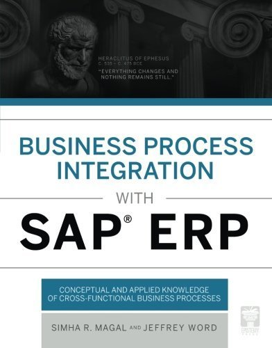 Business Process Integration with SAP ERP by Magal, Simha R., Word, Jeffrey B. (2013) Paperback