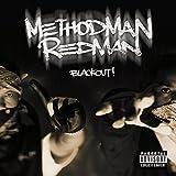 Songtexte von Method Man & Redman - Blackout!