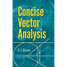 Concise Vector Analysis (Dover Books on Mathematics)