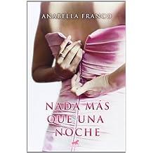 Nada Más Que Una Noche (AMOR Y AVENTURA)