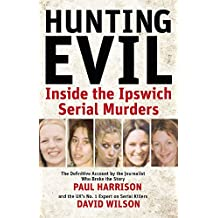 Hunting Evil: Inside the Ipswich Serial Murders