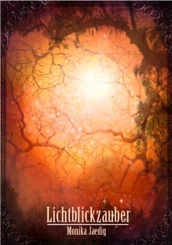 Buchseite und Rezensionen zu 'Lichtblickzauber' von Monika Jaedig
