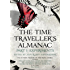 The Time Traveller's Almanac Part I - Experiments: A Treasury of Time Travel Fiction - Brought to You from the Future