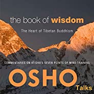 The Book of Wisdom: The Heart of Tibetan Buddhism