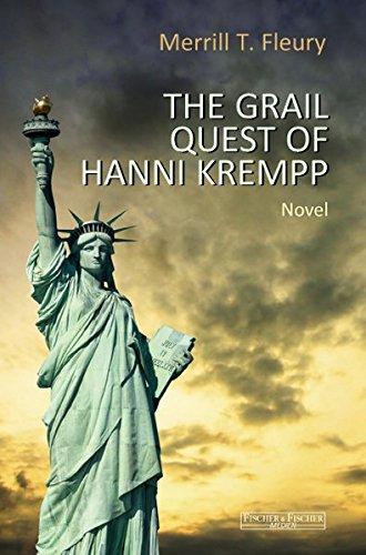 The Grail Quest of Hanni Krempp: Novel (Fischer & Fischer Medien)
