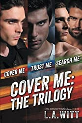 Cover Me Boxed Set: The Complete Trilogy by L. A. Witt (2015-12-19)