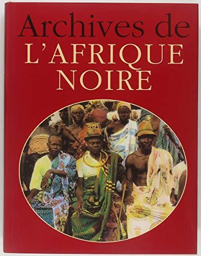 Archives de l'Afrique noire par Jacques Borgé