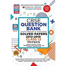 Oswaal CBSE Question Bank Class 12 Physics Chapterwise & Topicwise (For March 2020 Exam)