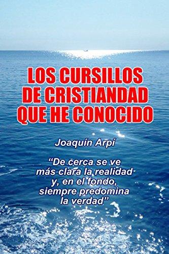 Los Cursillos de Cristiandad que he conocido