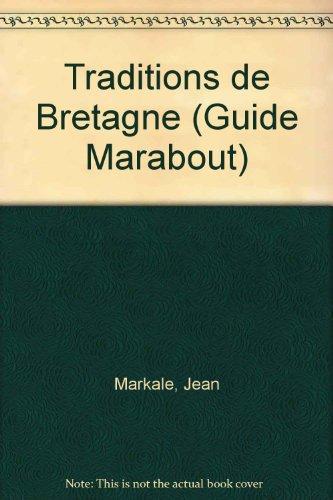 Traditions de Bretagne.