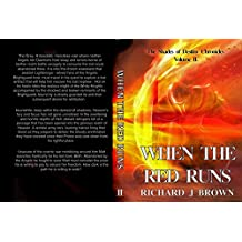 When The Red Runs (The Shades of Destiny Chronicles Book 2)