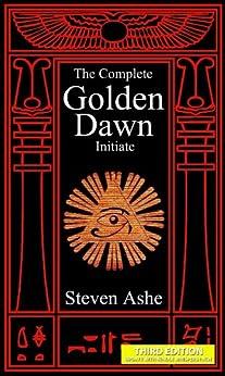 Qabalah - The Complete Golden Dawn Initiate by [Ashe, Steven]
