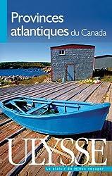 Provinces atlantiques du Canada 6e édition